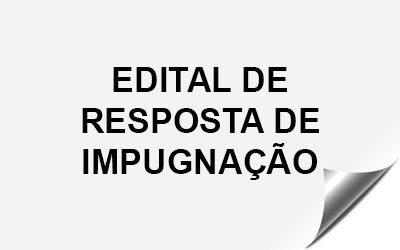 EDITAL DE RESPOSTA DE IMPUGNAÇÃO